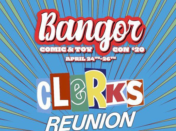 Bangor Comic Toy Convention Clerks Reunion Graphic