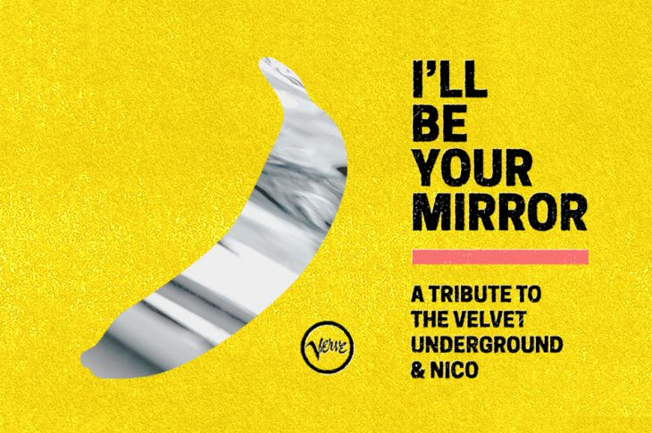 artwork for I'll Be Your Mirror: A Tribute to the Velvet Underground & Nico. Black and white banana outline on a yellow background